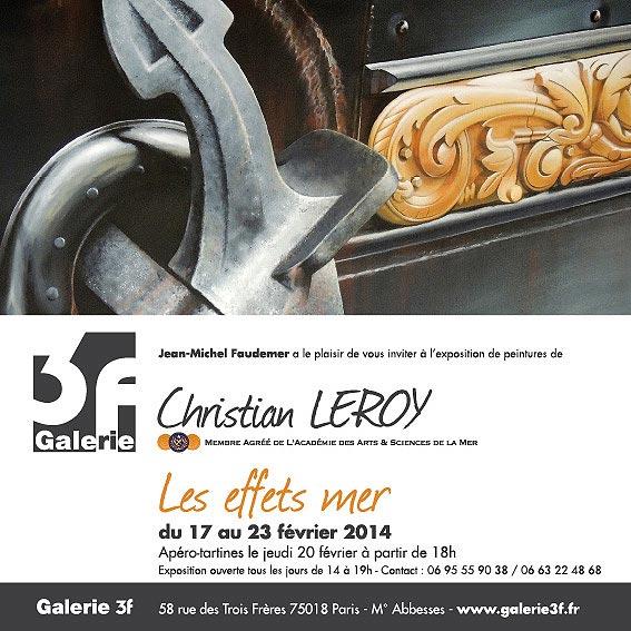 Expo Christian LEROY à la Galerie 3F – Paris – du 17 au 23 février 2014