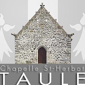Exposition Chapelle St-Herbot - Taulé (29) - du 20 avril au 04 mai 2014