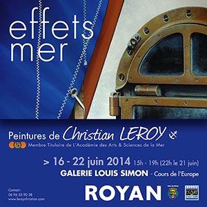 Expo perso Galerie Louis Simon - Royan - du 16 au 22 juin 2014 - Christian Leroy