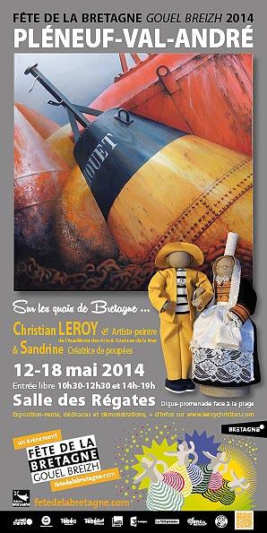 Expo personnelle Salle des Régates - Pléneuf-Val-André - du 12 au 18 mai 2014 - Fête de la Bretagne