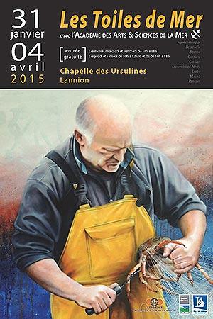 Les Toiles de Mer - LANNION Chapelle des Ursulines du 31 janvier au 04 avril 2015 - Christian LEROY