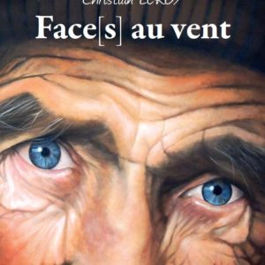 Livre Face[s] au vent de Christian LEROY