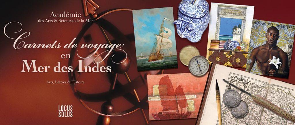 Carnets de voyage en Mer des Indes - Académie des Arts & Sciences de la Mer - LOCUS SOLUS - bandeau